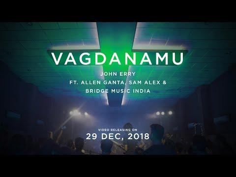 Vagdanamu | Official Teaser | John Erry Ft. Allen Ganta, Sam Alex & Bridge Music India