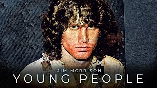 Jim Morrison - Eye Opening Message to Young People