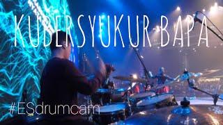 Echa Soemantri - Kubersyukur Bapa  Symphony Worship  #esdrumcam
