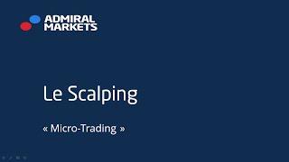 Scalping - une des stratégies les plus appréciée des investisseurs en Forex et CFDs!