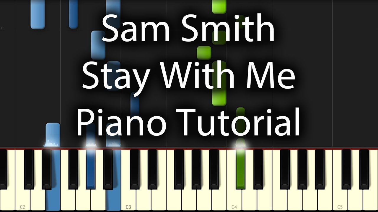 sam-smith-stay-with-me-tutorial-how-to-play-on-piano-sam-masghati