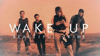 Wake Up (Playz) ; Beautiful Crime