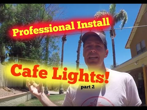 How to hang Cafe Lights or String lights on a wire Part 2! LED's!