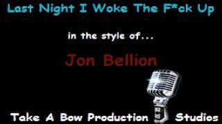 Last Night I Woke The F*ck Up - Jon Bellion karaoke version