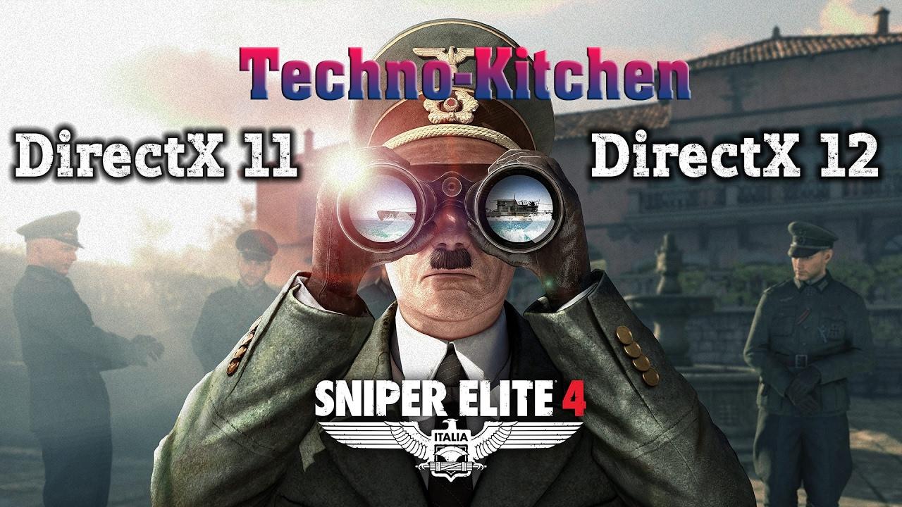 Direct X11 против DirectX12 в Sniper Elite 4