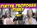 Pintya proposes Pinky || Part 1