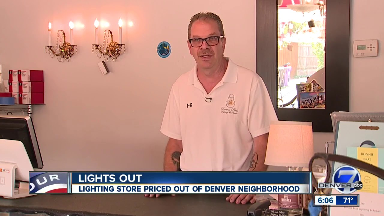 bonnie brae lighting and repair priced out of current location store forced to move