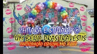 Chitara e Sttuarty - Um Beijo pras Travestis (Clipe Oficial/Remake)