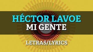 Hector Lavoe - Mi Gente (Letras/Lyrics)