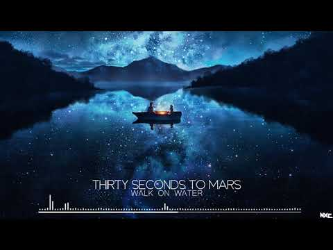 Nightcore - Walk On Water [Thirty Seconds To Mars]
