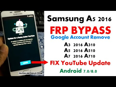 Samsung A5 2016 FRP Bypass Android 7.0 Youtube Update Fix New Method 2021