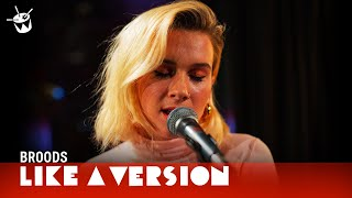 Broods cover Mac DeMarco My Old Man for Like A Version YouTube Videos