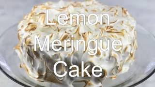 How to Make a Lemon Meringue Cake