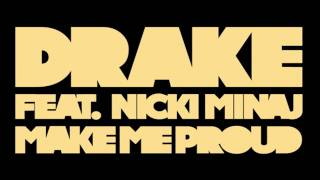 Drake ft. Nicki Minaj - Make Me Proud (Take Care) w/ Lyrics