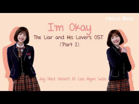 I'm Okay lyrics [Han|Rom|Eng] - Joy ft Lee Hyun Woo The Liar and His Lover's Ost Part 2