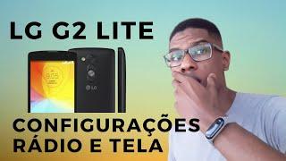 LG G2 Lite D295F / Rádio FM - Teclado e Tela - Configurações e Dicas