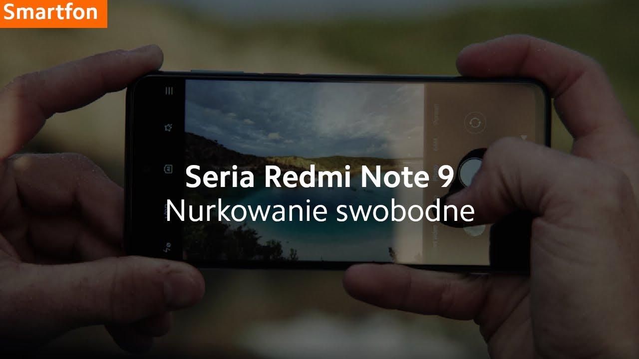 Nurkowanie swobodne   Wyzwanie z serią Redmi Note 9