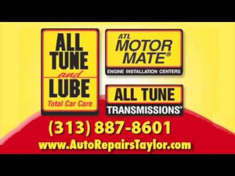 Auto Repair in Taylor ~ All Tune and Lube Taylor ~ Auto Maintenance Services