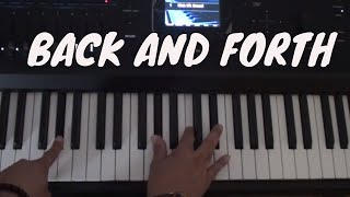 How to Play Back and Forth - MK x Jonas Blue x Becky Hill - Piano Tutorial