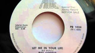 pat cofield - let me in your life