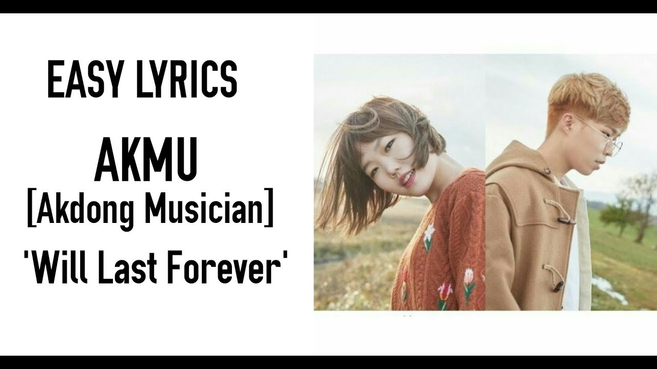 AKMU (Akdong Musician) - Will Last Forever [Easy Lyrics]