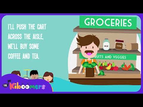 Shopping At The Grocery Store | Kids Songs | Nutrition | Food | Nursery Rhymes