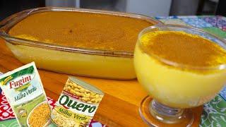 Curau de Milho – Feito com Milho de Latinha ou Sachê