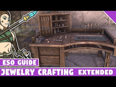 ESO Jewelry Crafting Guide Extended - Elder Scrolls Online Summerset