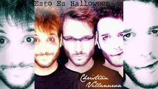 ESTO ES HALLOWEEN - NIGHTMARE BEFORE CHRISTMAS (cover Christian Villanueva)