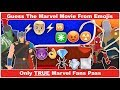 Guess The MCU Movie From EMOJIS!!!😄🤪😋 SPIDER-MAN - IRON MAN - BLACK PANTHER - INFINITY WAR