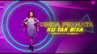 Dinda Permata Ku Tak Bisa MP3