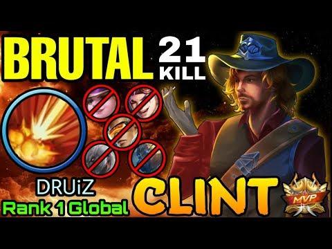 21 Kills Clint Brutal Shotgun Damage - Top 1 Global Clint DURiZ - Mobile Legends