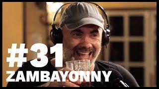 El Sentido De La Birra - #31 Zambayonny