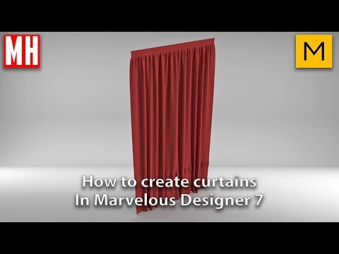 How to create curtains in Marvelous Designer 7 ( Easy )