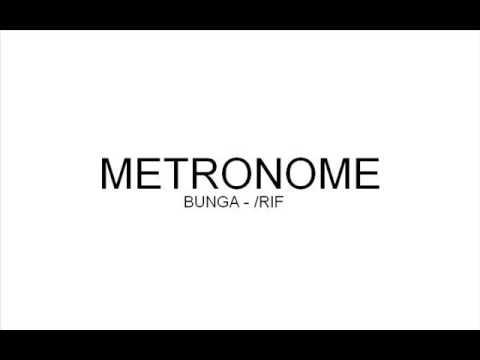 BUNGA   RIF - METRONOME