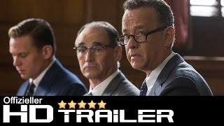 Bridge of Spies - Der Unterhändler Trailer HD deutsch   german