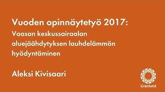 Vuoden opinnäytetyö 2017: Aleksi Kivisaari