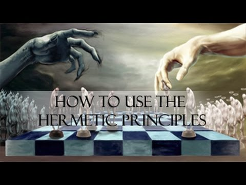 How to apply | use the 7 Hermetic Principles