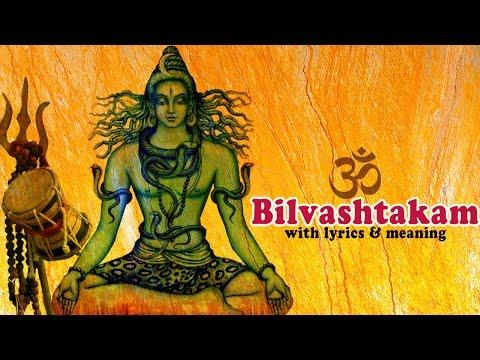 ॐ Bilvashtakam ॐ - Full Song With Lyrics And Meaning In English - POWERFUL - Veeramani Kannan
