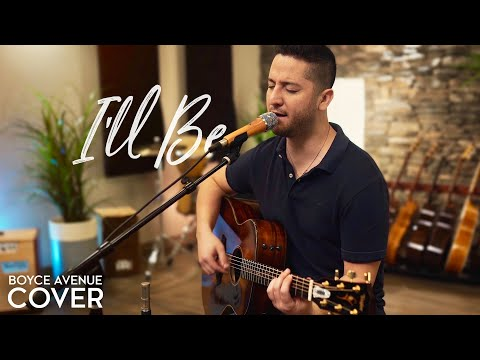 I'll Be - Edwin McCain (Boyce Avenue Acoustic Cover) On Spotify & Apple