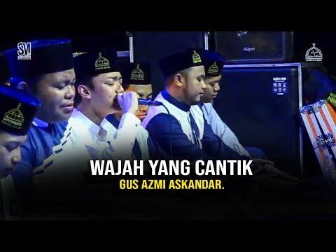 Quot New Quot Wajah Yang Cantik Versi Gus Azmi Askandar Hd Dan Lirik