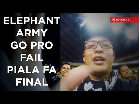 ELEPHANT ARMY Go Pro Fail - Piala FA 2017 Final (Ultras Pahang)