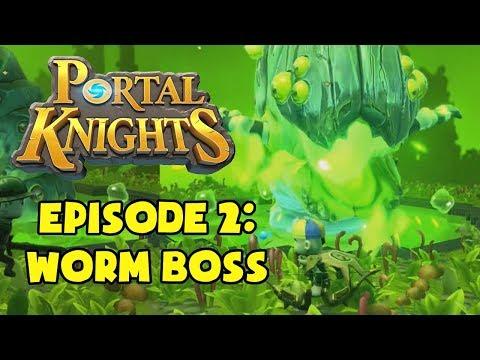 WORM BOSS - Portal Knights: Multiplayer Co-op - Episode 2