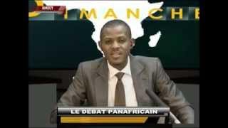 LE DEBAT PANAFRICAIN  DU  08  06  14