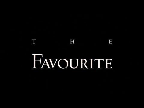 Oscar Reviews - The Favourite (2018)