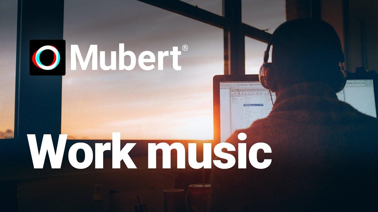 Energetic Music For Work Mubert For Work Music Music For Working Energetic Music Youtube