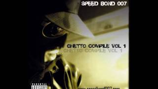 SPEED BOND 007  ti bwin love