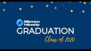 Millennium Fellowship Class of 2020 Graduation & 10th Anniversary of UNAI