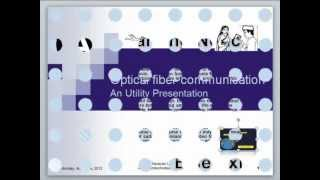 Basic of Optical Fiber Communication through Zero Technology & Design Test Utility Presentation.wmv