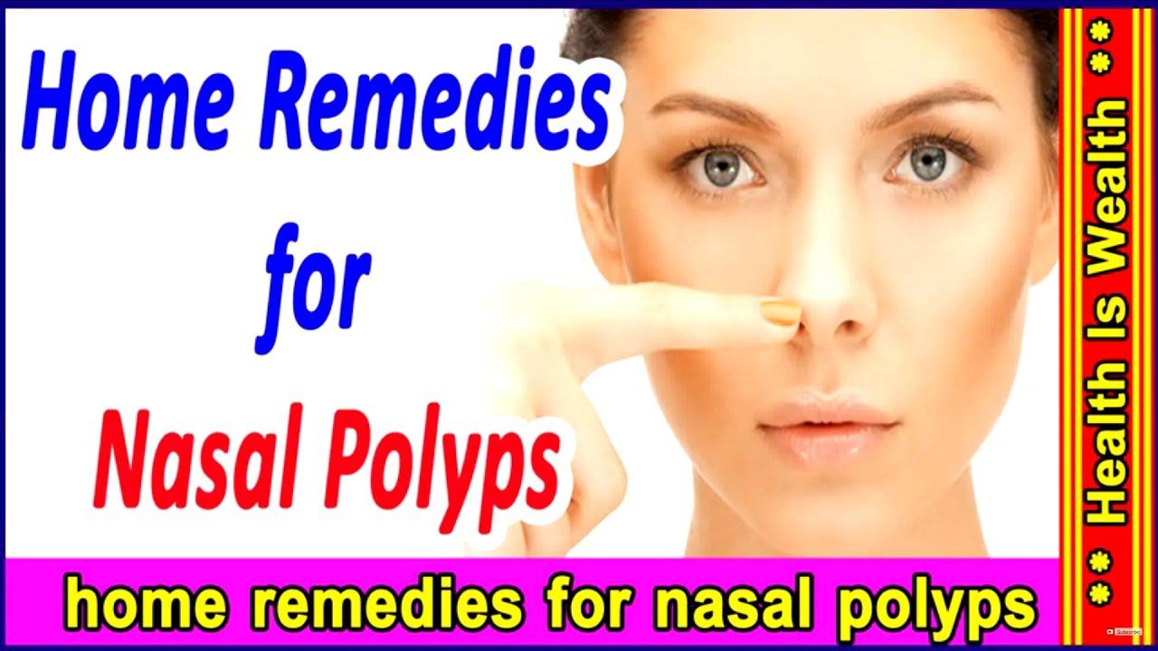 Nasal Polyps Home Remes In Hindi - Homemade Ftempo